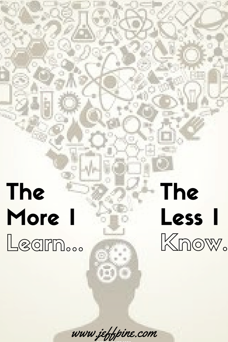 the-more-i-learn-the-less-i-know